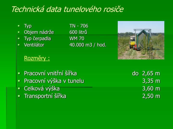 Technická data tunelového rosiče
