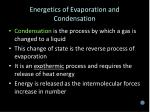 energetics of evaporation and condensation1
