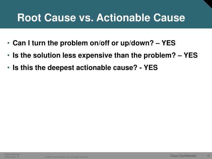 Root Cause vs. Actionable Cause