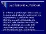 la gestione autonoma