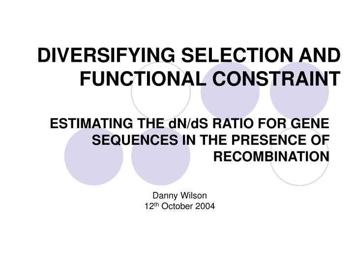 diversifying selection and functional constraint n.