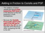 adding in friction to coriolis and pgf1