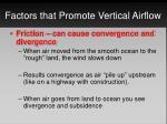 factors that promote vertical airflow