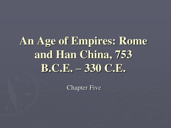 han china vs classical rome View notes - han vs rome (1)pdf from history 230530002 at north atlanta high school imperial rome and han china when thinking of the ancient world societies, han china and the roman empire.