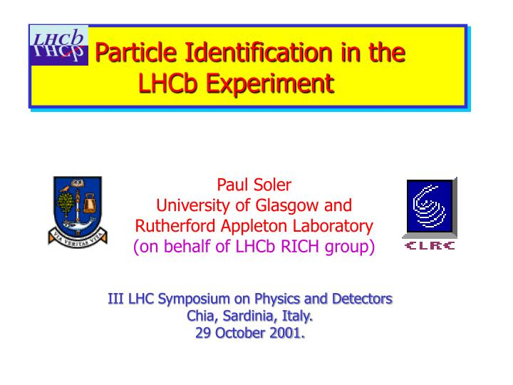 particle identification in the lhcb experiment n.