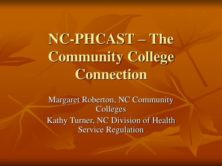 nc phcast the community college connection n.