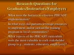 research questions for graduates instructors employers