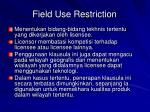 field use restriction