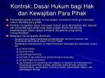 kontrak dasar hukum bagi hak dan kewajiban para pihak