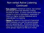 non verbal active listening continued