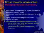 design issues for sociable robots managing interaction complexity