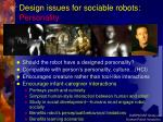 design issues for sociable robots personality