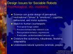 design issues for sociable robots psychological etc modeling