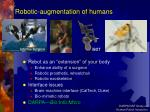 robotic augmentation of humans