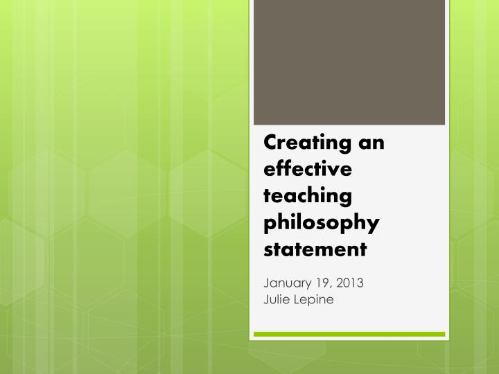 creating an effective teaching philosophy statement n.