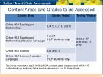 content areas and grades to be assessed