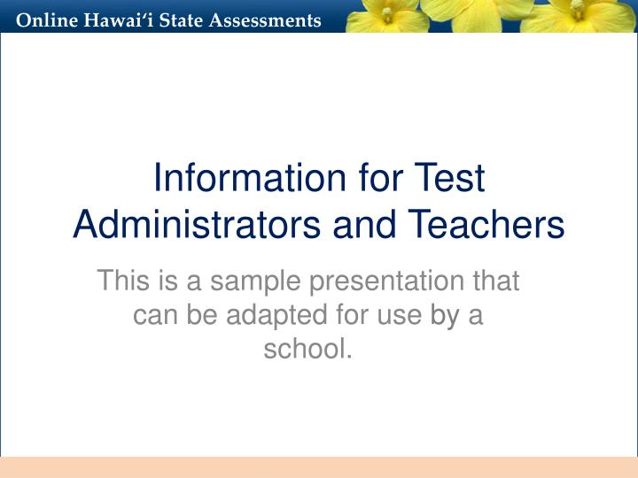 information for test administrators and teachers n.