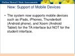 new support of mobile devices