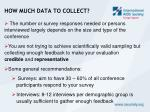 how much data to collect