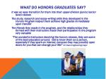 what do honors graduates say