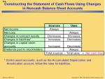 constructing the statement of cash flows using changes in noncash balance sheet accounts1
