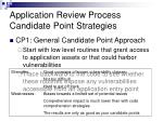 application review process candidate point strategies