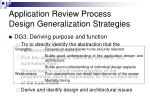 application review process design generalization strategies2