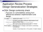 application review process design generalization strategies3