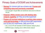 primary goals of dosar and achievements