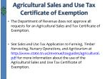 agricultural sales and use tax certificate of exemption1