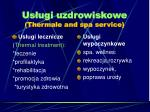 us ugi uzdrowiskowe thermale and spa service
