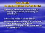 our goals to accomplish our mission2