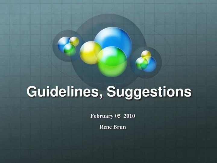 guidelines suggestions n.
