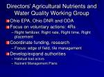 directors agricultural nutrients and water quality working group