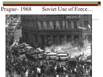 prague 1968 soviet use of force