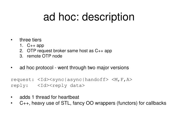 ad hoc: description