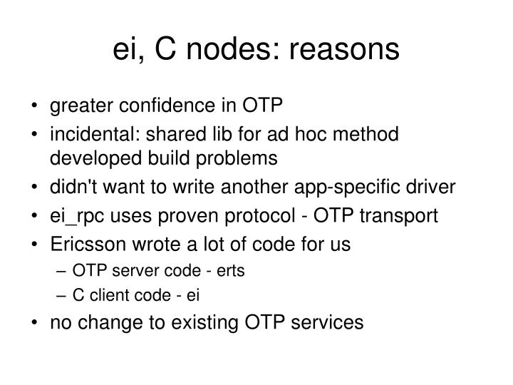 ei, C nodes: reasons