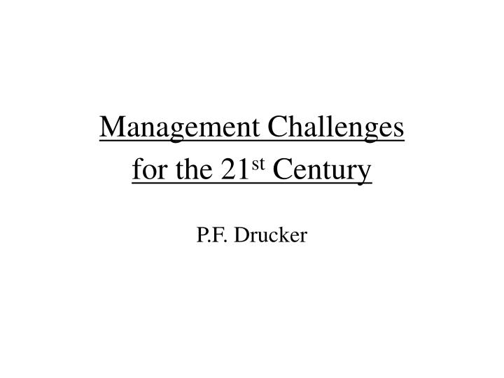 management challenges for the 21 st century n.