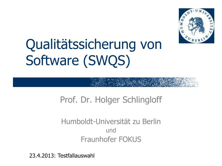 qualit tssicherung von software swqs n.