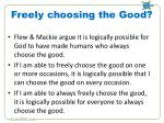 freely choosing the good