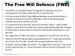 the free will defence fwd