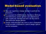 model based evaluation