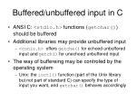 buffered unbuffered input in c