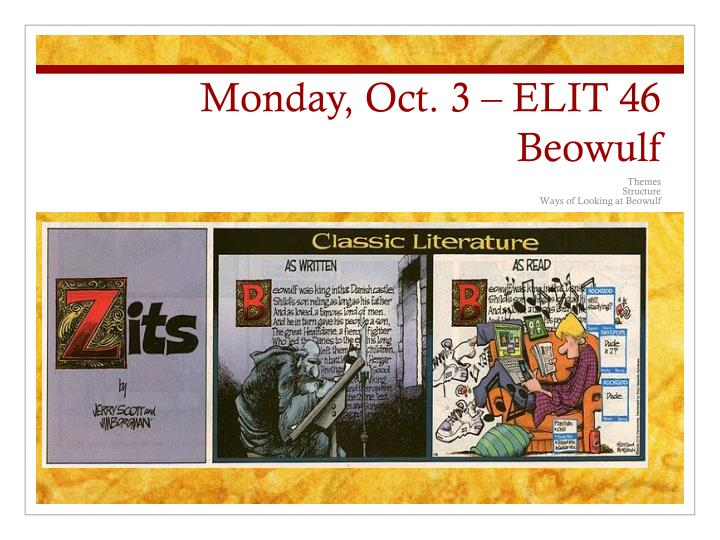 monday oct 3 elit 46 beowulf n.