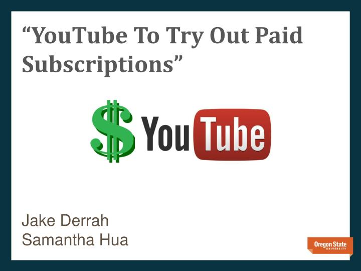 youtube to try out paid subscriptions n.
