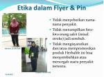 etika dalam flyer pin