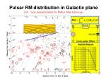pulsar rm distribution in galactic plane red new measurements by parkes 64m telescope
