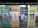 four selected progressive target groups