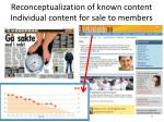 reconceptualization of known content individual content for sale to members