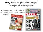 story 4 vg bought dine penger a specialized magazine